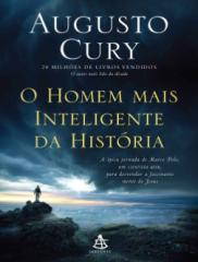 O Homem mais Inteligente da His - Augusto Cury.pdf
