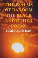 Majid alhydar-the psalms of rakoom the black and other poems.pdf