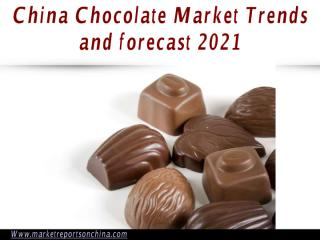 China Chocolate Market Trends and forecast 2021.PDF