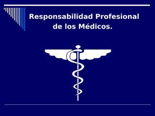 responsabilidad profesional.ppt