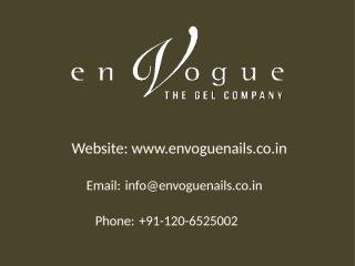 Envogue become Prestigious Nail Gel Company in India.pptx
