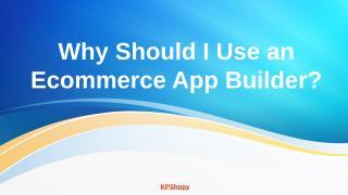 ecommerce-app-builder (2).pptx